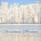 Christmas Morning, Vol. 5 by Various Artists