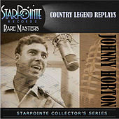 Country Legend Replays by Johnny Horton