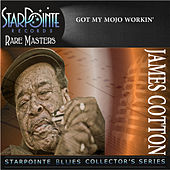 Got My Mojo Workin' by James Cotton Band