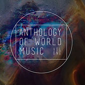 Anthology of World Music, Vol. 1 von Various Artists