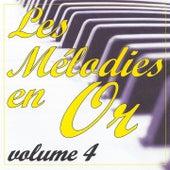 Les mélodies en or volume 4 by Jean Paques