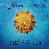 East of the Sun by Emily Keener