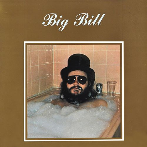 Big Bill by Big Bill
