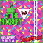 A Night At the Roxbury & Zoolander Soundtracks (Music Inspired By the Films) by The Cinematic Film Band