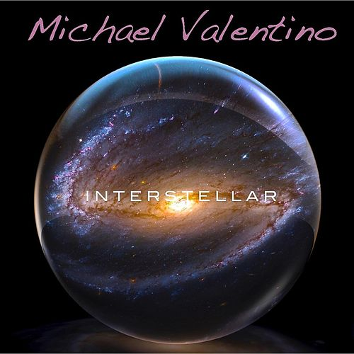 Interstellar by Michael Valentino