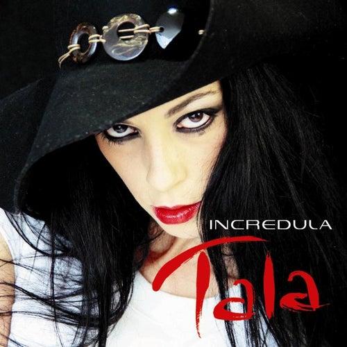Incredula by Tala