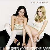 I'll Be Over You - Ep by Paola & Chiara