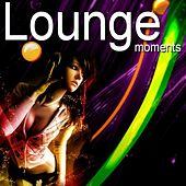 Lounge Moments by Various Artists