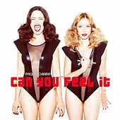 Can You Feel It - Ep by Paola & Chiara