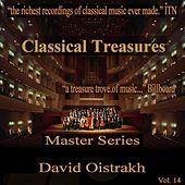 Classical Treasures Master Series - David Oistrakh, Vol. 14 by David Oistrakh
