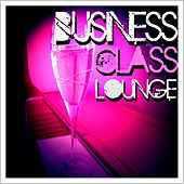 Business Class Lounge by Various Artists