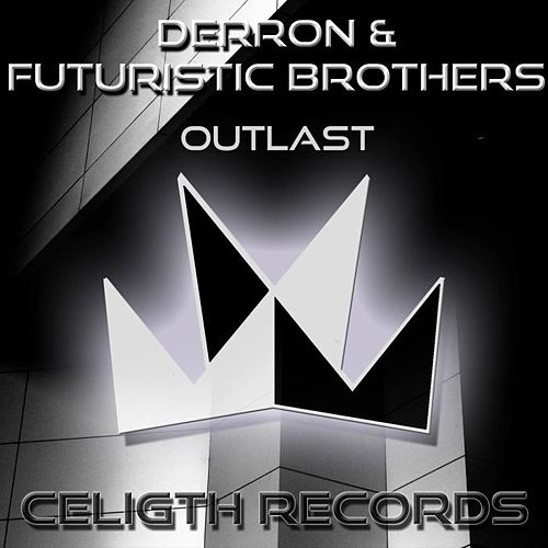 Outlast by Derron
