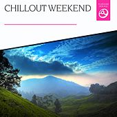 Chillout Weekend by Various Artists