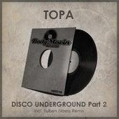 Disco Underground, Pt. 2 by Topa