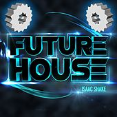 Future House - EP by Various Artists