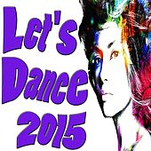 Let's Dance 2015 by Various Artists