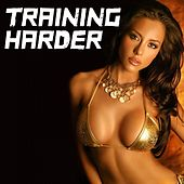 Training Harder - EP by Various Artists