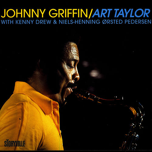 Johnny Griffin/Art Taylor In Copenhagen by Johnny Griffin