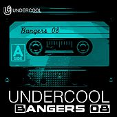 Undercool Bangers 08 - EP by Various Artists