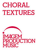 Choral Textures by Andy Green