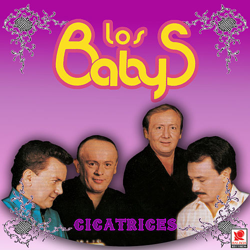 Cicatrices by Los Babys