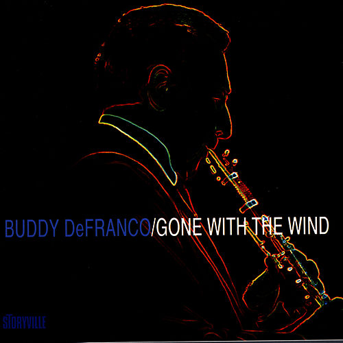 Gone With The Wind by Buddy DeFranco