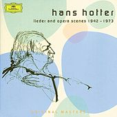 Hans Hotter: Lieder and Opera Scenes 1942-1973 by Various Artists