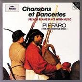 Chansons Et Danceries by Piffaro