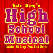 Kids Sing'n High School Musical von Kids Sing'n