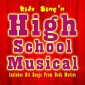 Kids Sing'n High School Musical von Kids Sing'n