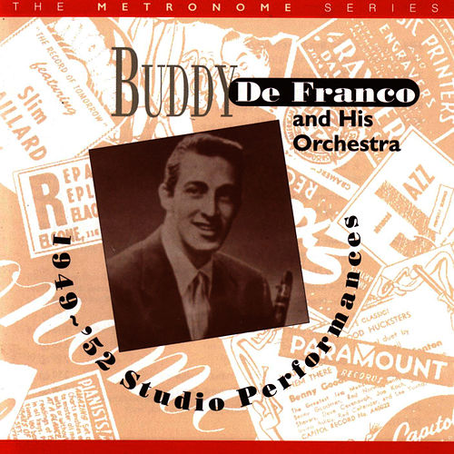 1949-'52 Studio Performances by Buddy DeFranco