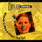 Dinah's Showtime '44-'47 by Dinah Shore