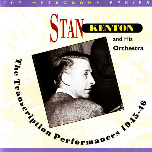 Transcriptions by Stan Kenton