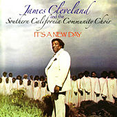 It's A New Day by Rev. James Cleveland