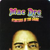 Starters In The Game by Mac Dre