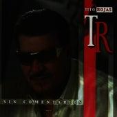 Sin Comentarios by Tito Rojas