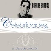 Celebridades- Carlos Gardel by Carlos Gardel