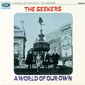 A World Of Our Own by The Seekers