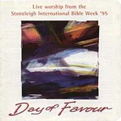 Day Of Favour Stoneleigh International Bible Week 1995 by Various Artists
