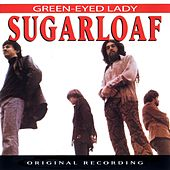 Green-Eyed Lady by Sugarloaf
