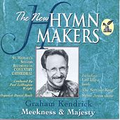The New Hymn Makers Meekness and Majesty by St. Michael's Singers