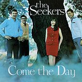 Come The Day von The Seekers