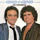 Os Xonados Gino E Geno by Various Artists