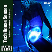 Tech House Season, Vol. 27 by Various Artists