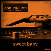 Sweet Baby by Cool Million
