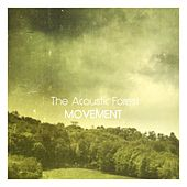Movement by The Acoustic Forest