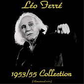 1953/1955 collection (Remastered 2015) by Leo Ferre