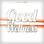 Good Wellness by Various Artists