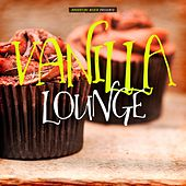 Vanilla Lounge by Various Artists