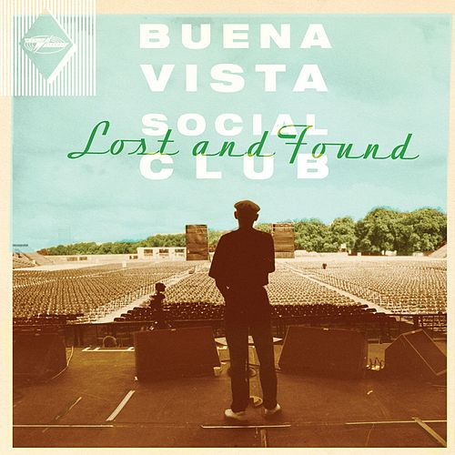 Lost and Found by Buena Vista Social Club